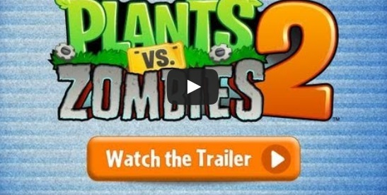 Plants vs zombies 2 trailer greekiphone